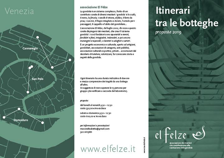 Itinerari tra le botteghe El Felze Venezia